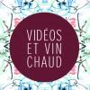 Vidéos et vin chaud